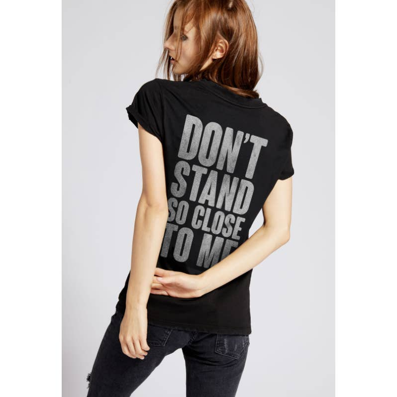 Recycled Karma Don't Stand So Close To Me Black Tee Shirt