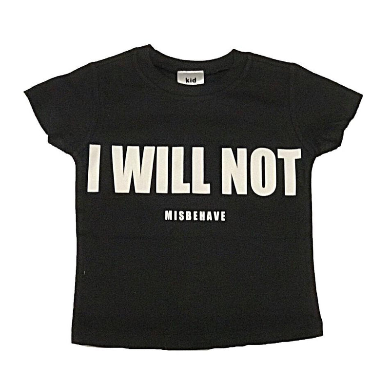 POP KIDS I Will Not Black Tee Shirt