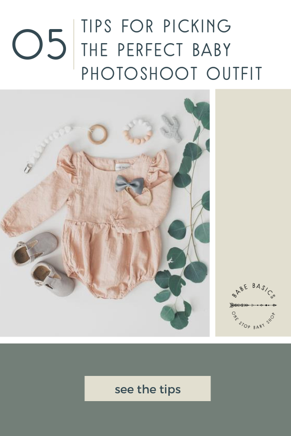 5 Tips for Picking the Perfect Baby Photoshoot Outfit