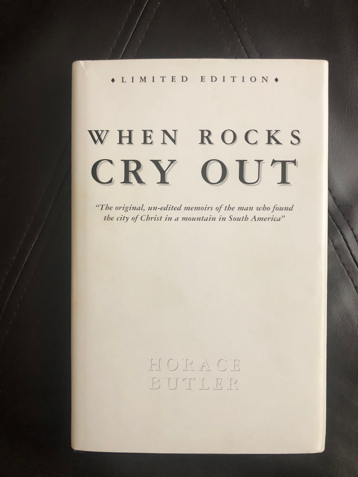 When Rocks Cry Out by Horace Butler (HARDCOVER First Edition!)