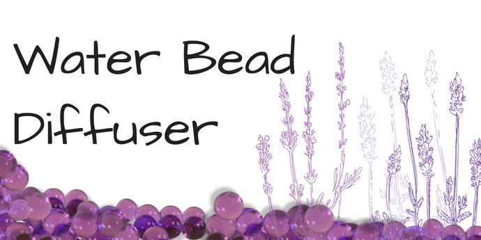 How To Make a Water Bead Diffuser
