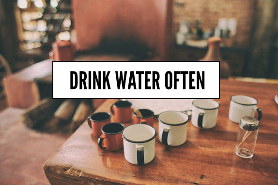 Drink Water Often