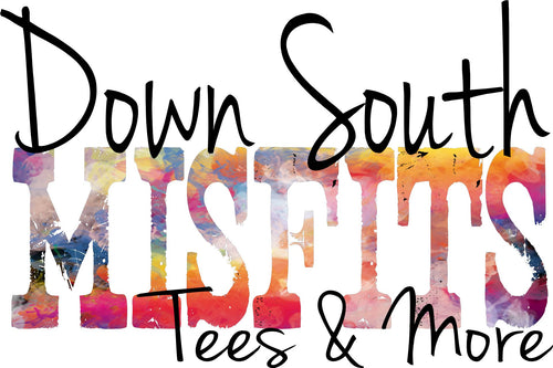 Down South Misfits Tees & More
