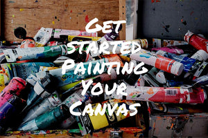 Getting Started Painting Your Canvas