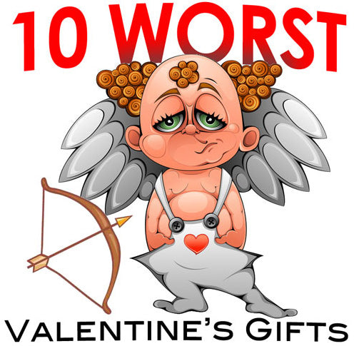 The Worst Valentine's Day Gifts 2018