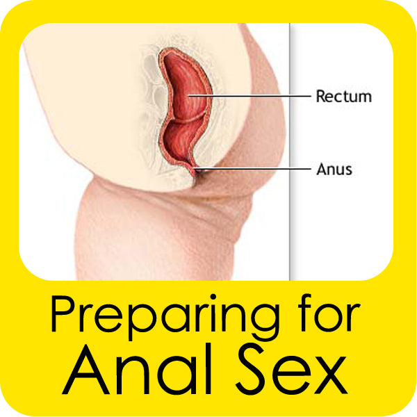 How Do I Prepare for Anal Sex?