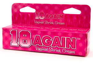 18 Again Vaginal Shrink Cream - Get Back the Best Part of Being 18 Without All the Rest