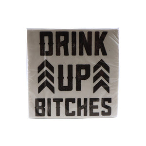 Product of the Week: Drink Up Bitches Napkins