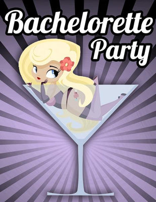 Bachelorette Party Invitations - Including Free Downloadable Invitations