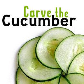 Carve The Cucumber