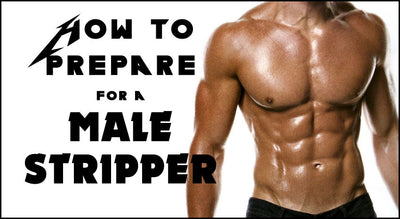 Preparing For A Male Stripper
