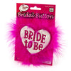 Bride To Be Heart Button - Pink and White