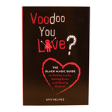 Voodoo You Love? Kit - The Black Magic Guide