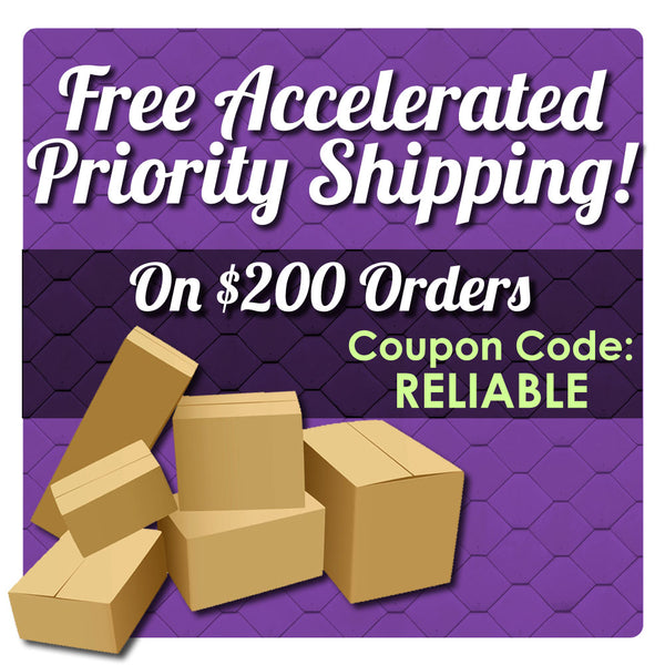 Free Accelerated Priority Shipping for Orders Over $200