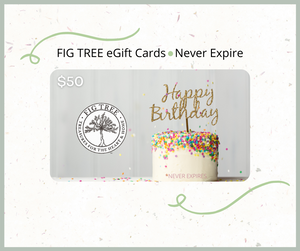 eGift Card - Happy Birthday! - FIG TREE ~Treasures for the Heart & Home~™
