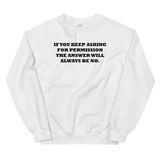 Limited Edition No Permission Sweatshirt