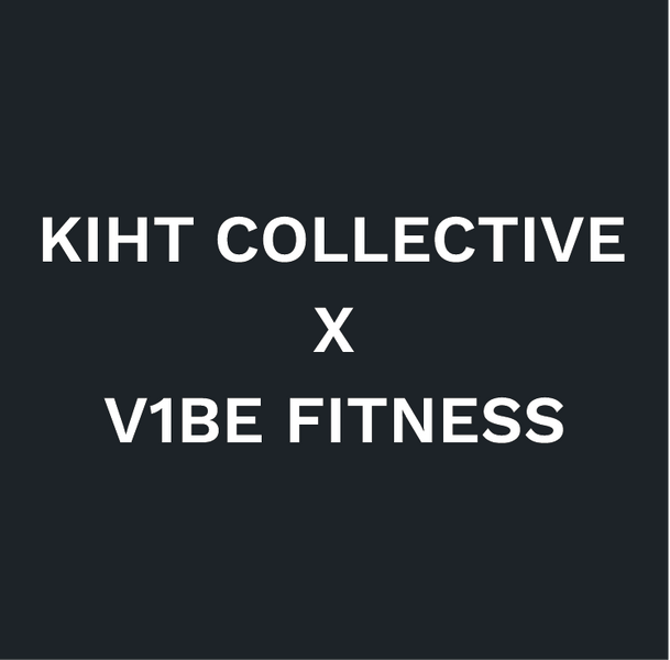 KIHT Collective X V1BE Fitness