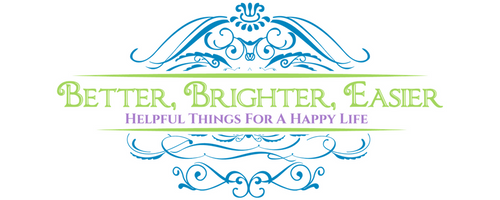 BetterBrighterEasier.com logo with tagline, Helpful Things For A Happy Life
