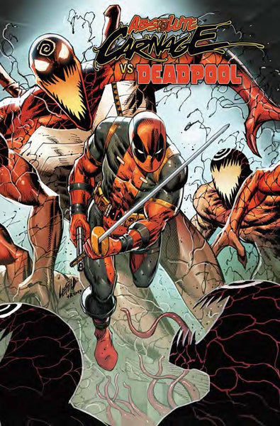 Absolute Carnage Vs. Deadpool Connecting Variant issue #2 Rob Liefeld igcomicstore