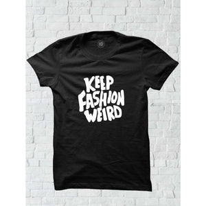 Keep Fashion Werid Tee