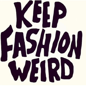 Keep Fashion Weird Pin