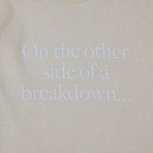 'On the other side of a breakdown...IS A BREAKTHROUGH' - Maier short sleeve tee, calico