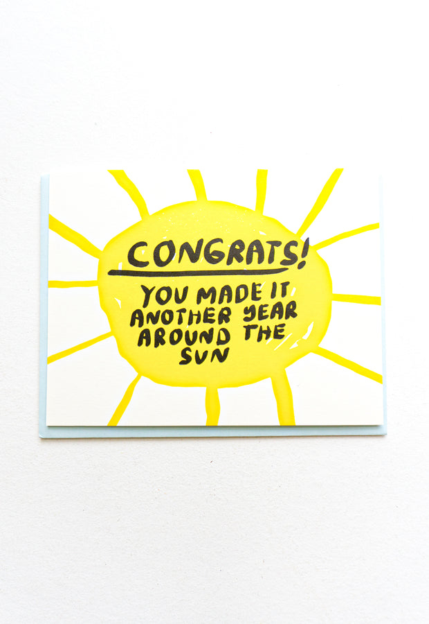 You Made It Another Year Around The Sun Card