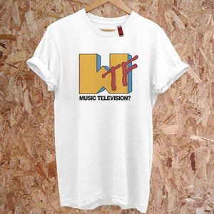 WTF Music Television? - T-Shirt