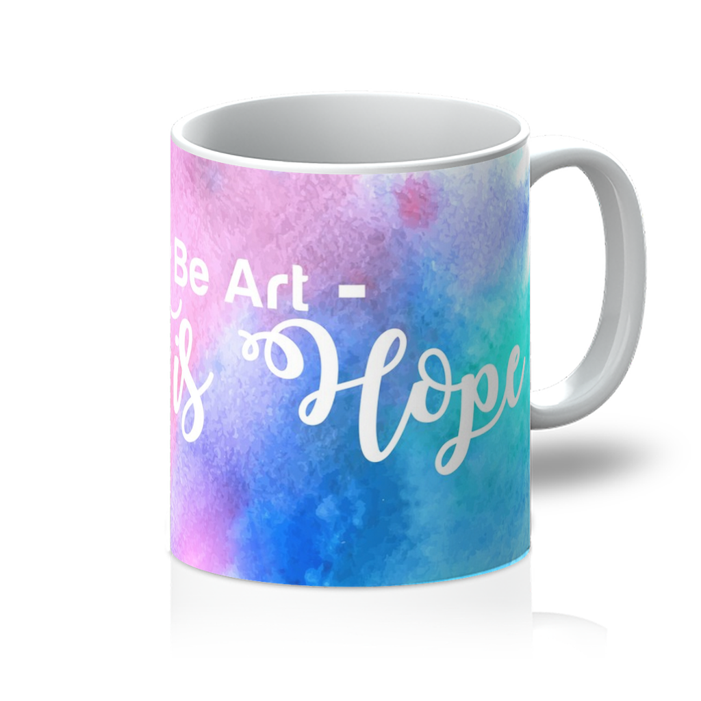 Be Art - Collection II - (Mug)