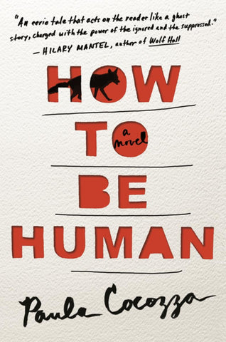 Book Cover - How to be Human by Paula Cocozza