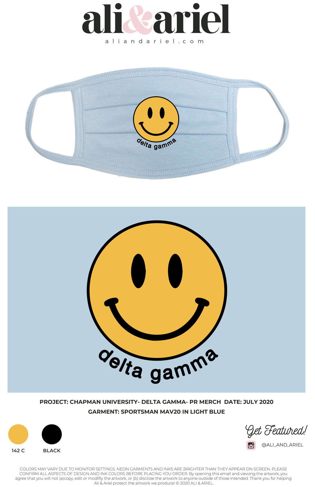 Chapman- Delta Gamma- Smiley Face Mask