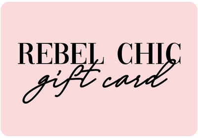 Rebel Chic Gift Card