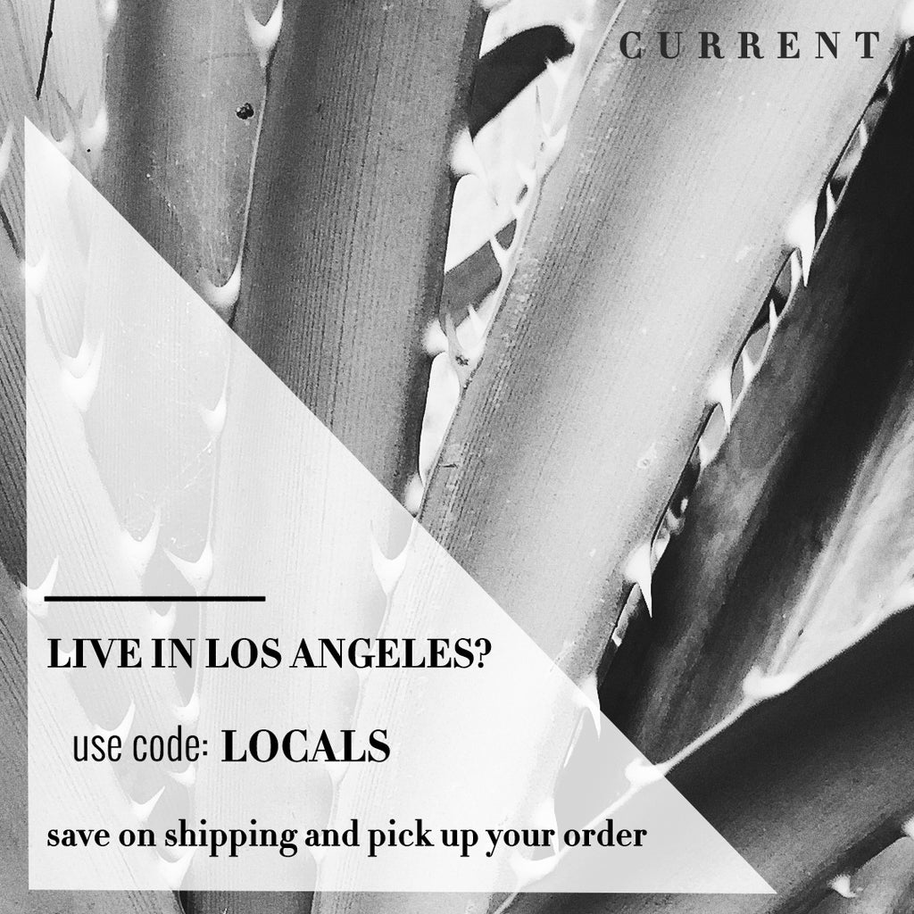 Los Angeles Locals Order Pick Up at CURRENT