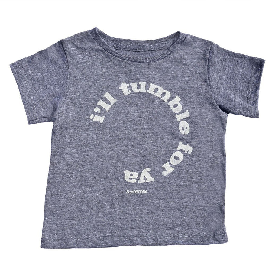 I'll Tumble For Ya Kids Short Sleeve T-Shirt in Grey by Tiny Remix at CURRENT LABEL