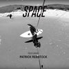 Space featuring Patrick rebstock
