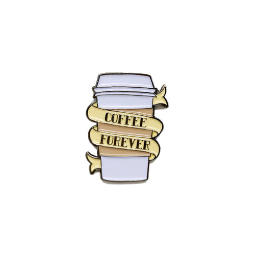 coffee forever pin