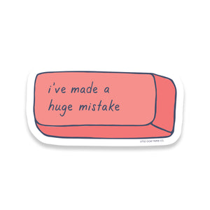 Huge Mistake Sticker