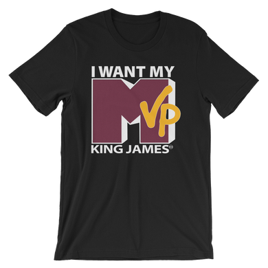 I Want My MVP (MTV Throwback) King James Shirt