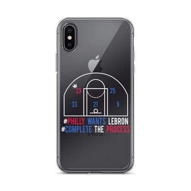 #PhillyWantsLeBron #CompleteTheProcess iPhone Case (ALL IPHONES)