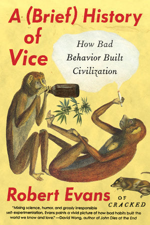 A Brief History Of Vice - Robert Evans