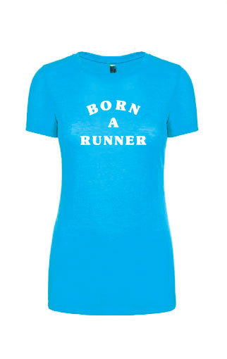 Women's Born A Runner Tee