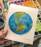 "Week 1 $30 Earth Day, No Planet B, World Globe 8 x 10"" Original Watercolor Painting"