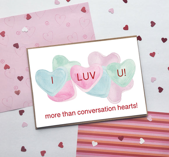 Conversation Hearts- I Luv U- Valentine's Day- A2 Greeting Card