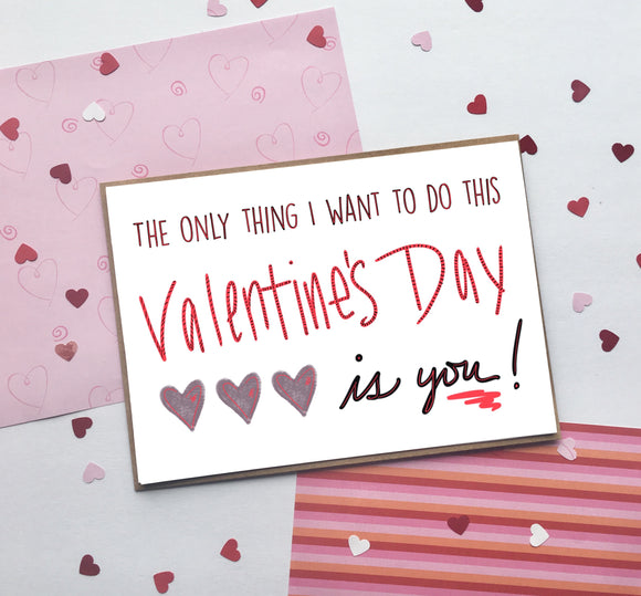 All I want to do this Valentine's Day- A2 Greeting Card