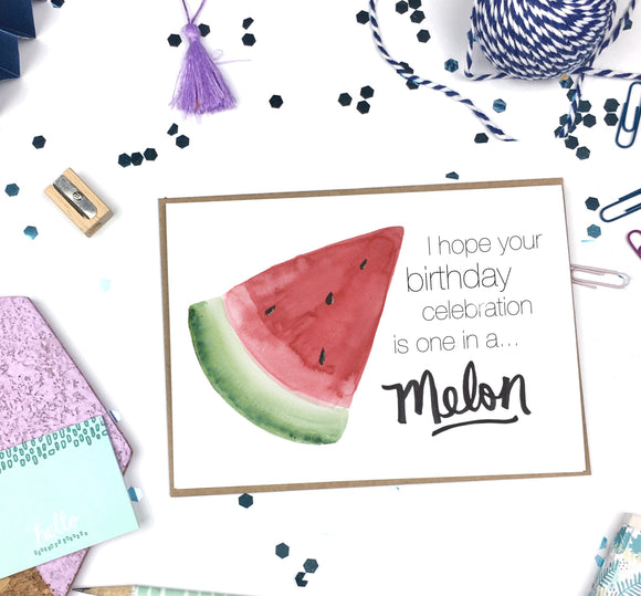 Birthday, One in a Melon- A2 Greeting Card