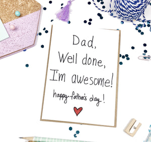 Dad I'm Awesome, Father's Day- A2 Greeting Card