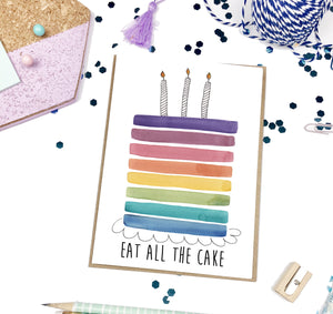 Eat all the Cake- A2 Greeting Card