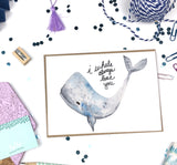 I Whale Always Love- A7 Greeting Card