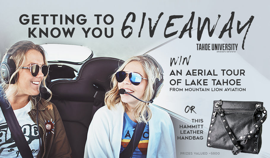 Win an aerial tour of Lake Tahoe or a Hammitt leather handbag