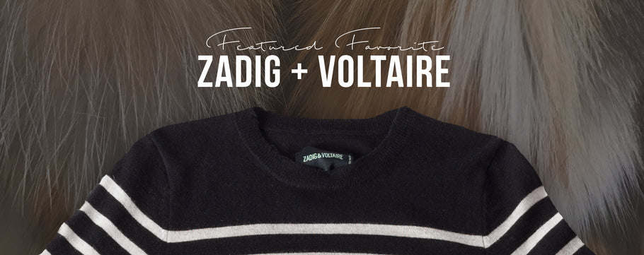 The edge of romance with Zadig & Voltaire